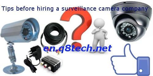 Tips before hiring a surveillance camera company